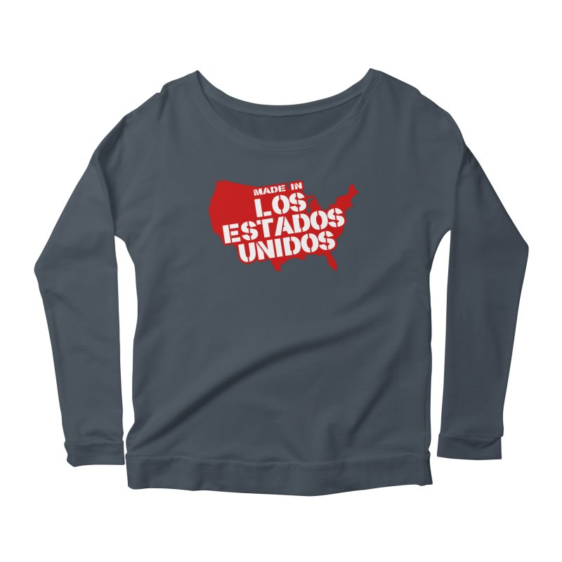 Made In Los Estados Unidos Women's Scoop Neck Longsleeve T-Shirt by The David Feldman Show Official Merch Store