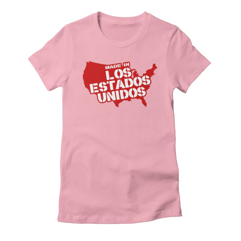 Made In Los Estados Unidos Women's Fitted T-Shirt by The David Feldman Show Official Merch Store