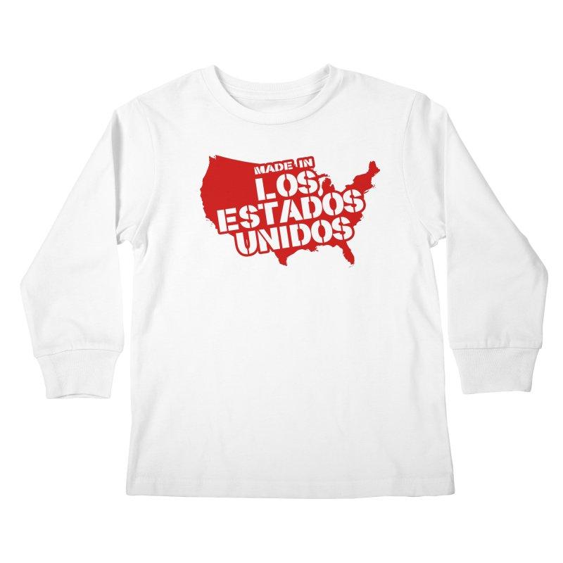 Made In Los Estados Unidos Kids Longsleeve T-Shirt by The David Feldman Show Official Merch Store