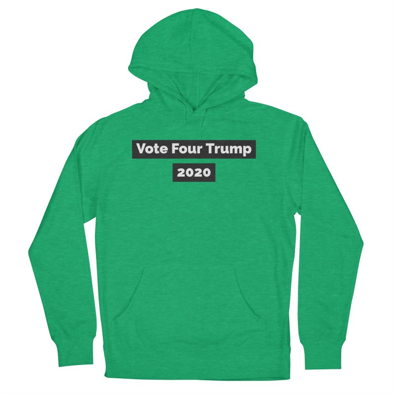 Vote Four Trump Men's French Terry Pullover Hoody by The David Feldman Show Official Merch Store