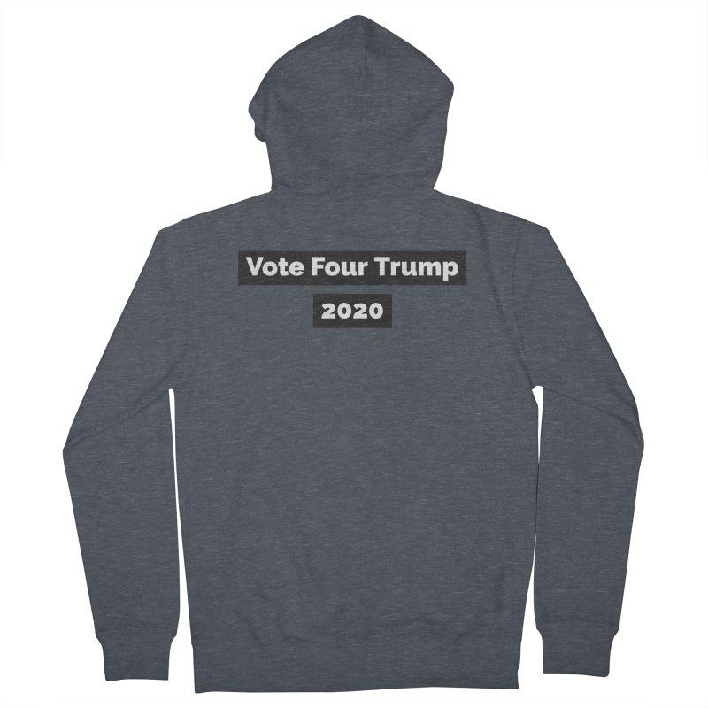 Vote Four Trump Men's Zip-Up Hoody by The David Feldman Show Official Merch Store