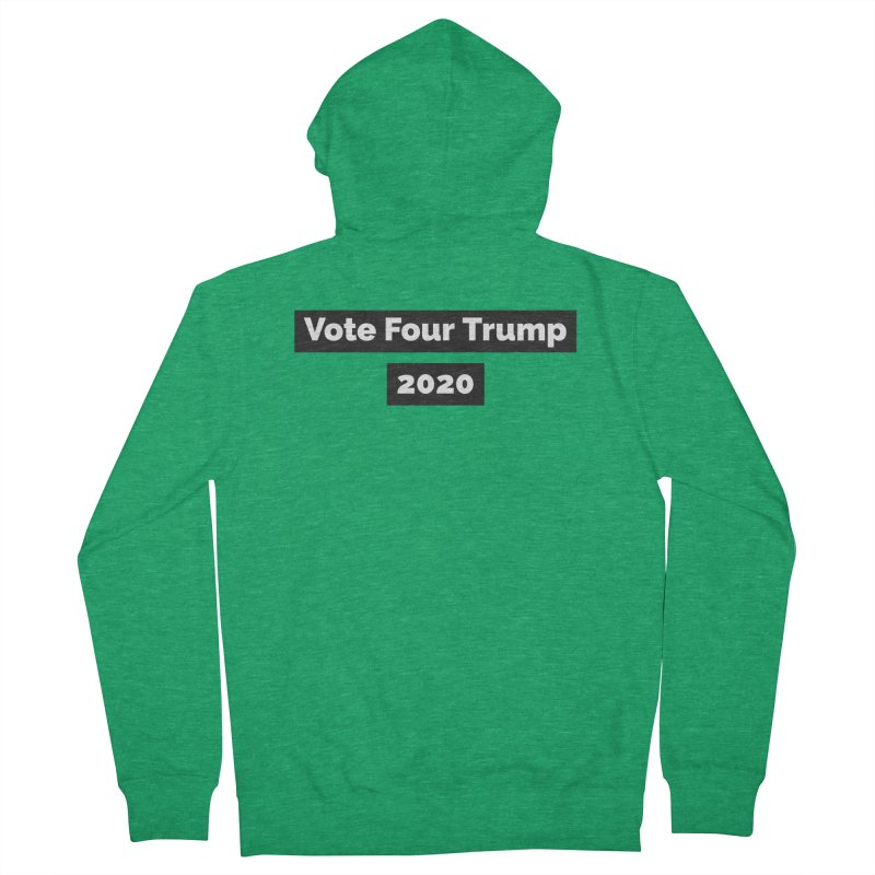 Vote Four Trump Men's French Terry Zip-Up Hoody by The David Feldman Show Official Merch Store