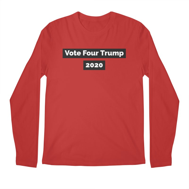 Vote Four Trump Men's Regular Longsleeve T-Shirt by The David Feldman Show Official Merch Store