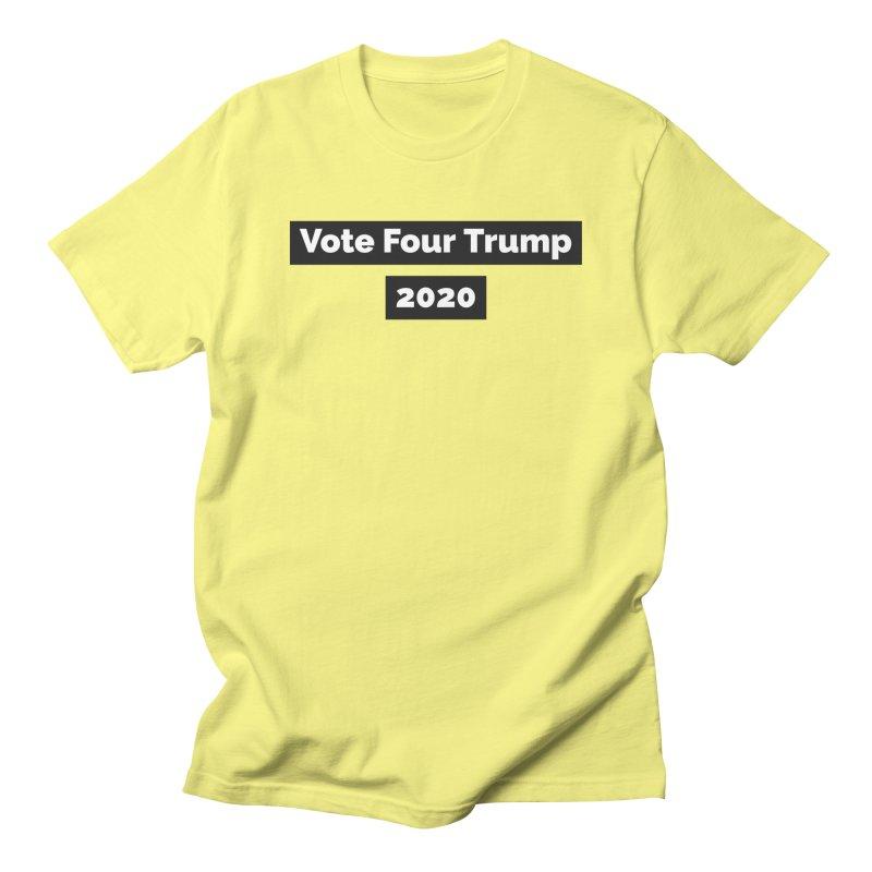 Vote Four Trump Women's Regular Unisex T-Shirt by The David Feldman Show Official Merch Store