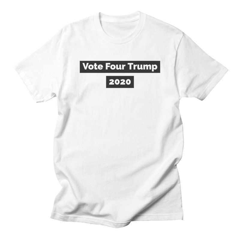 Vote Four Trump in Men's T-Shirt White by The David Feldman Show Official Merch Store