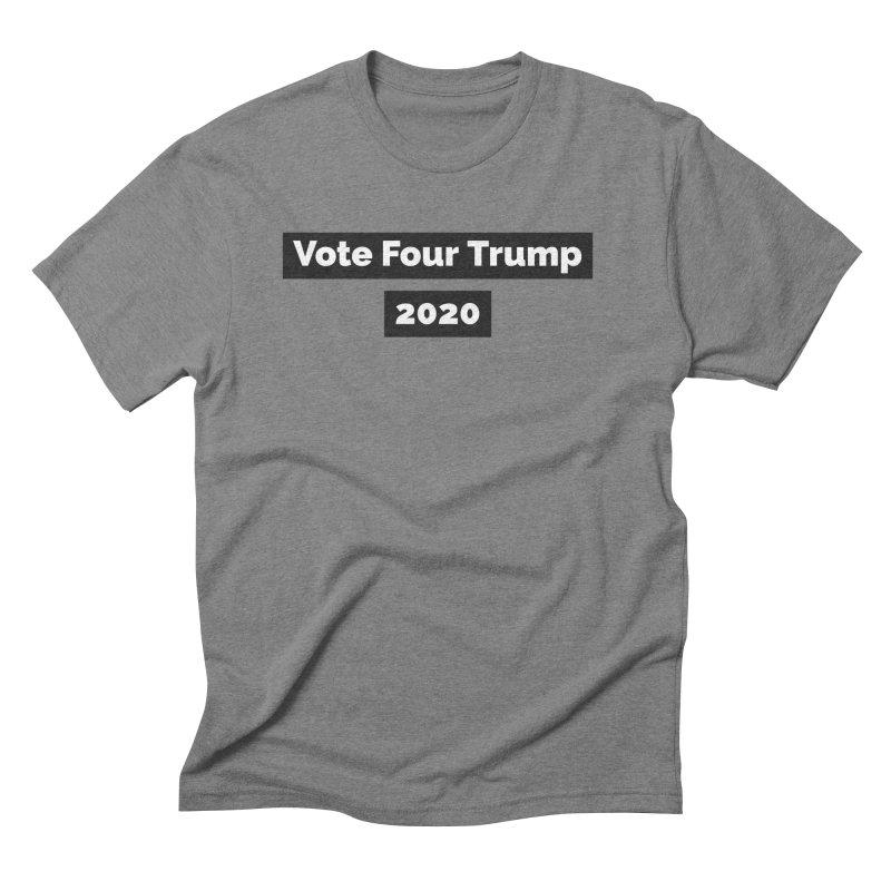 Vote Four Trump Men's Triblend T-Shirt by The David Feldman Show Official Merch Store