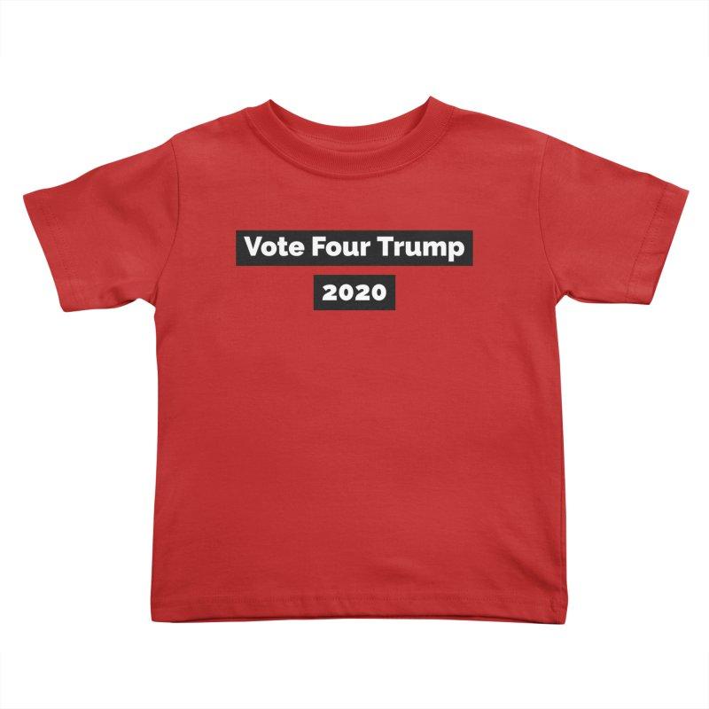 Vote Four Trump Kids Toddler T-Shirt by The David Feldman Show Official Merch Store