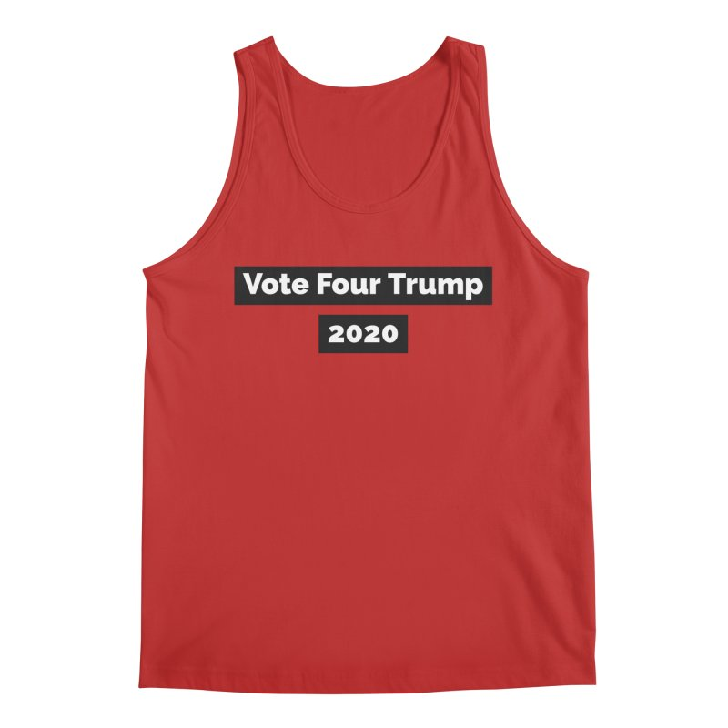 Vote Four Trump Men's Regular Tank by The David Feldman Show Official Merch Store
