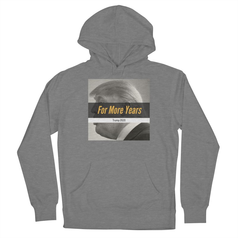 For More Years Women's Pullover Hoody by The David Feldman Show Official Merch Store