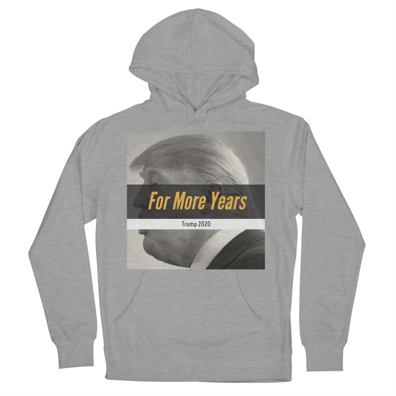 For More Years Women's French Terry Pullover Hoody by The David Feldman Show Official Merch Store