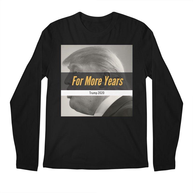 For More Years Men's Regular Longsleeve T-Shirt by The David Feldman Show Official Merch Store