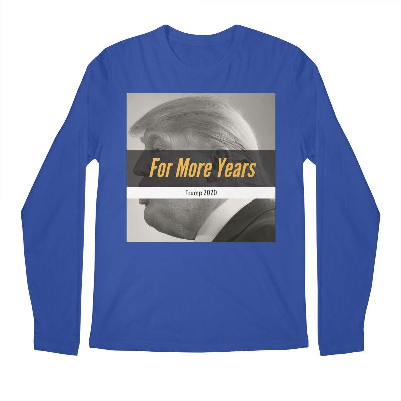 For More Years Men's Longsleeve T-Shirt by The David Feldman Show Official Merch Store
