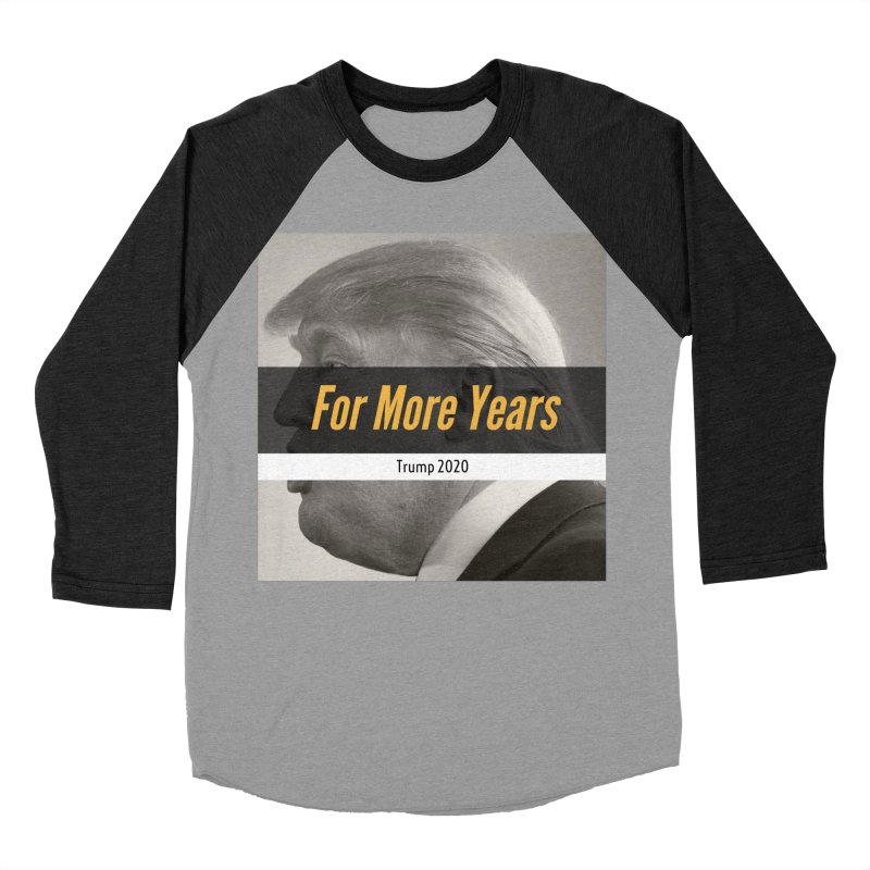 For More Years Women's Baseball Triblend T-Shirt by The David Feldman Show Official Merch Store