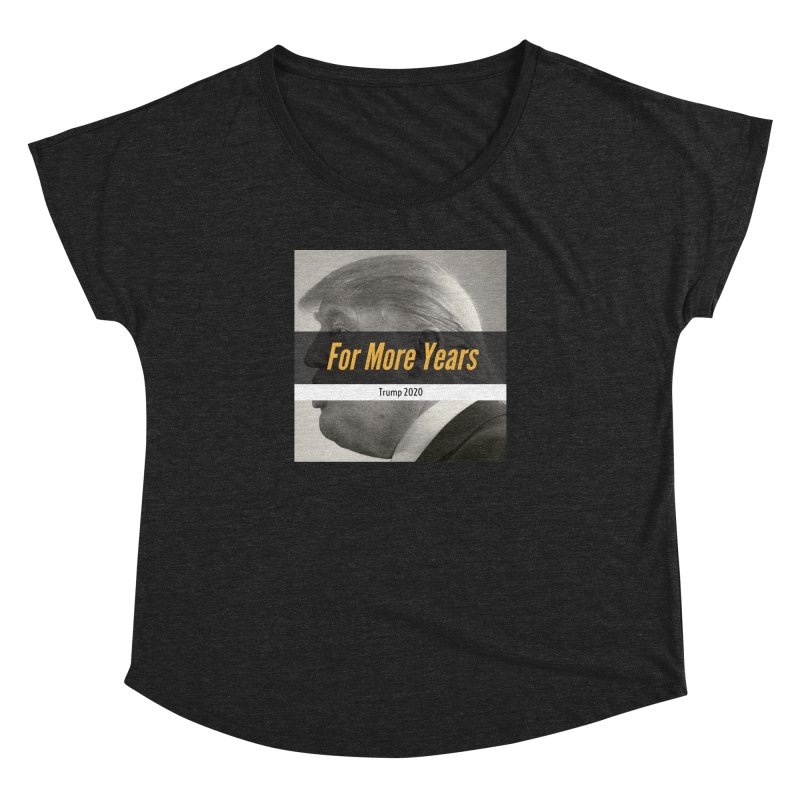 For More Years Women's Dolman Scoop Neck by The David Feldman Show Official Merch Store