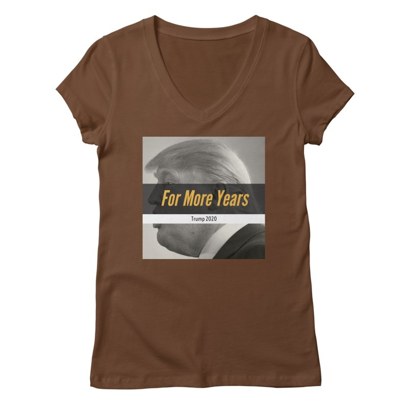 For More Years Women's V-Neck by The David Feldman Show Official Merch Store