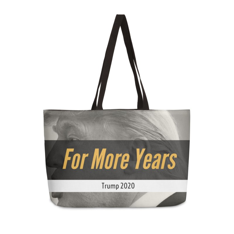 For More Years Accessories Weekender Bag Bag by The David Feldman Show Official Merch Store