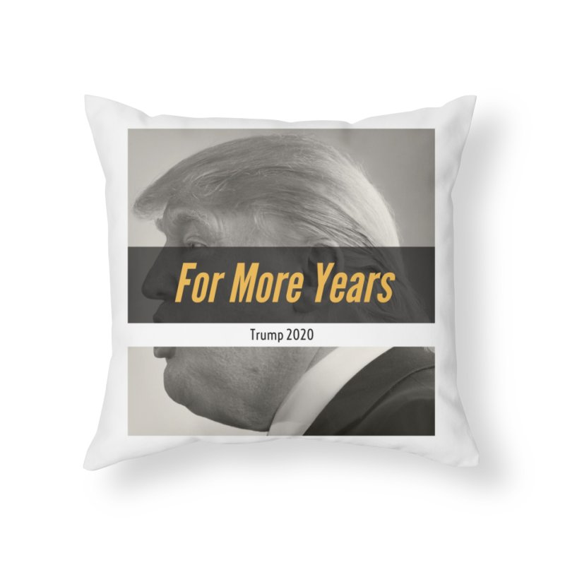 For More Years Home Throw Pillow by The David Feldman Show Official Merch Store