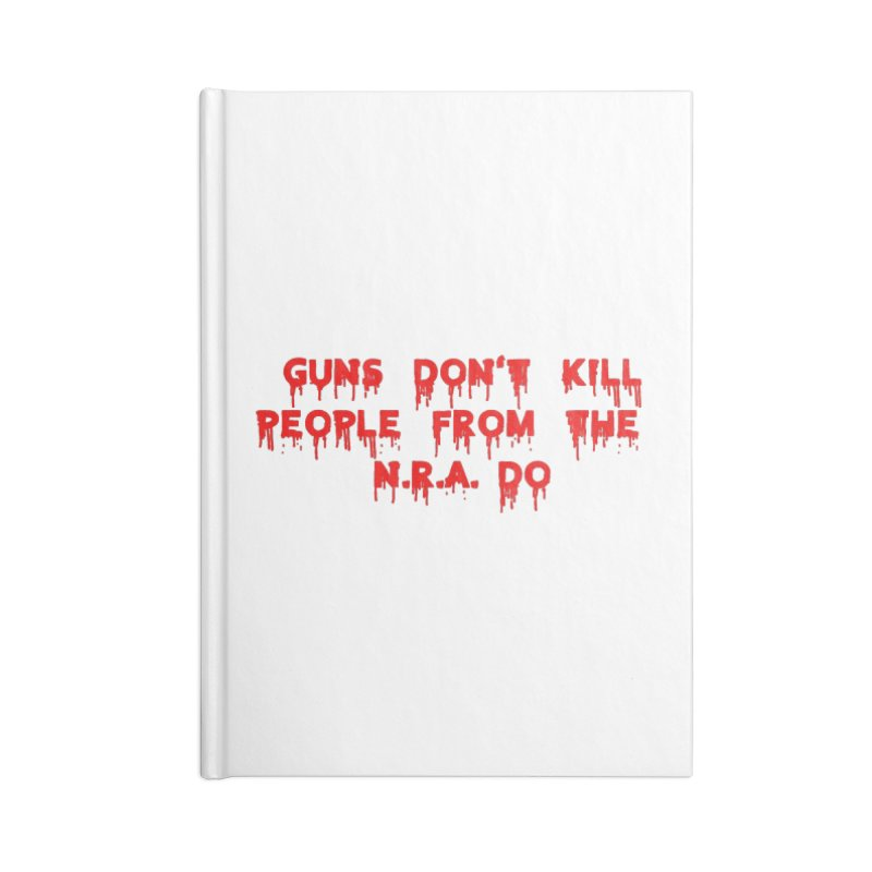 Guns Don't Kill Accessories Lined Journal Notebook by The David Feldman Show Official Merch Store