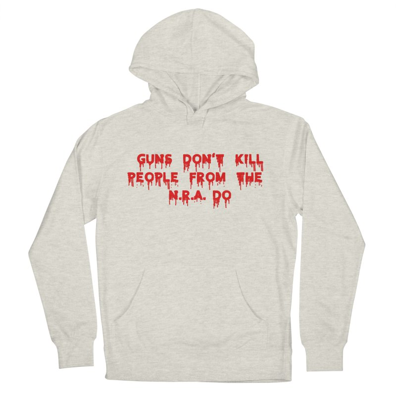 Guns Don't Kill Women's French Terry Pullover Hoody by The David Feldman Show Official Merch Store