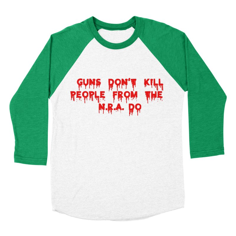 Guns Don't Kill Women's Baseball Triblend T-Shirt by The David Feldman Show Official Merch Store