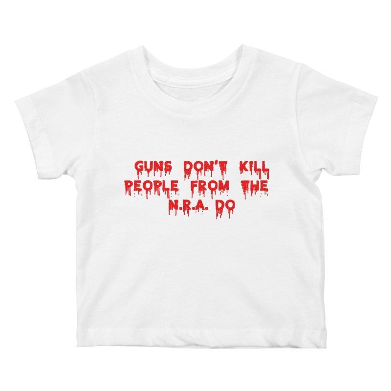Guns Don't Kill Kids Baby T-Shirt by The David Feldman Show Official Merch Store