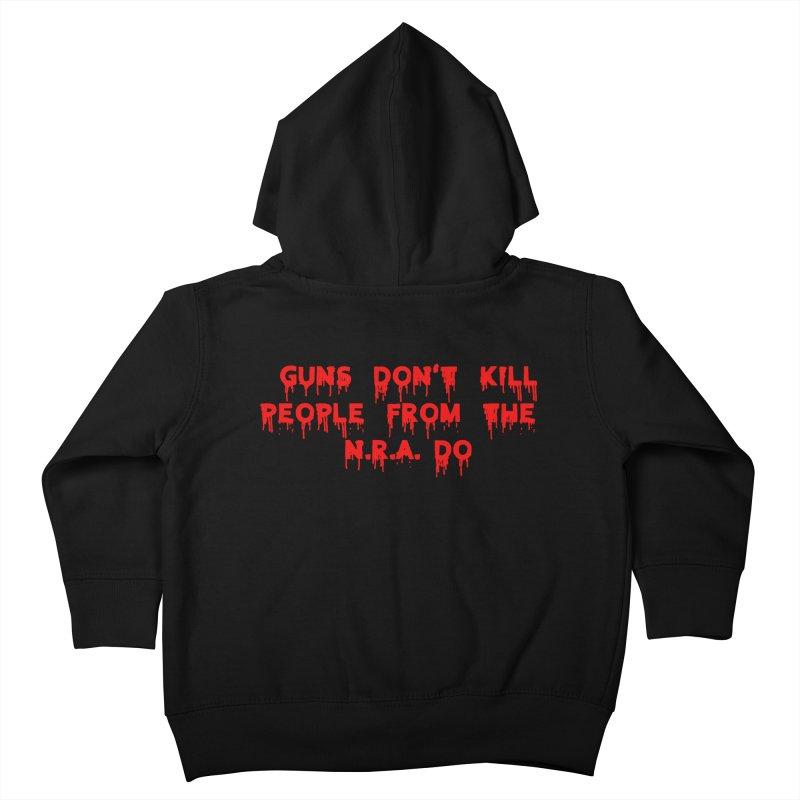 Guns Don't Kill Kids Toddler Zip-Up Hoody by The David Feldman Show Official Merch Store