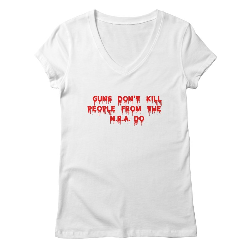 Guns Don't Kill Women's Regular V-Neck by The David Feldman Show Official Merch Store