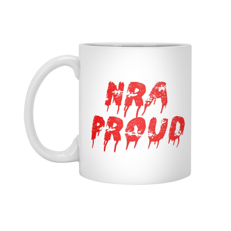 N.R.A. Proud Accessories Mug by The David Feldman Show Official Merch Store