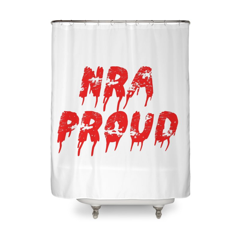 N.R.A. Proud Home Shower Curtain by The David Feldman Show Official Merch Store