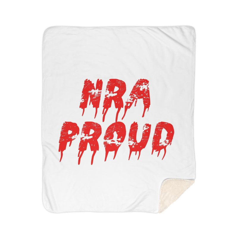 N.R.A. Proud Home Sherpa Blanket Blanket by The David Feldman Show Official Merch Store