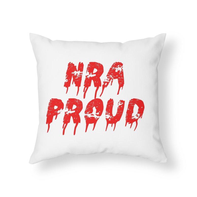 N.R.A. Proud Home Throw Pillow by The David Feldman Show Official Merch Store