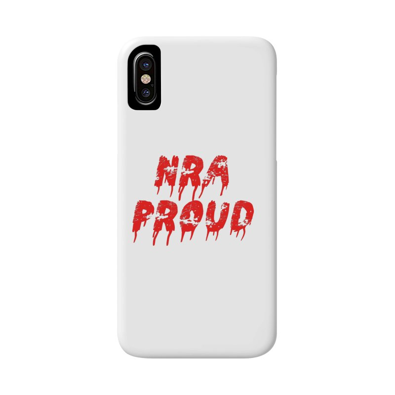N.R.A. Proud Accessories Phone Case by The David Feldman Show Official Merch Store