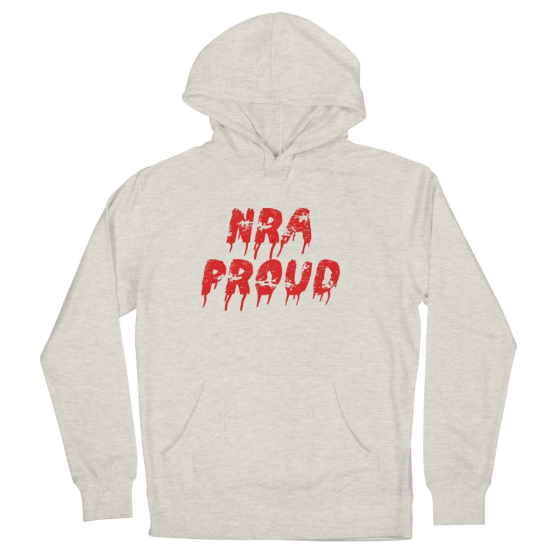 N.R.A. Proud Men's French Terry Pullover Hoody by The David Feldman Show Official Merch Store