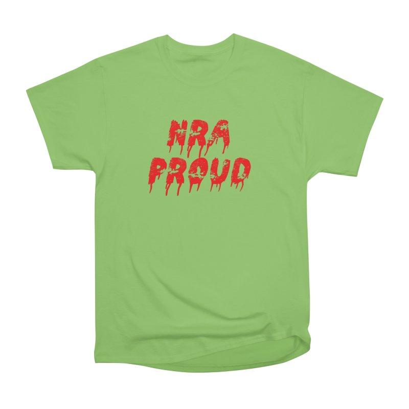 N.R.A. Proud Women's Heavyweight Unisex T-Shirt by The David Feldman Show Official Merch Store