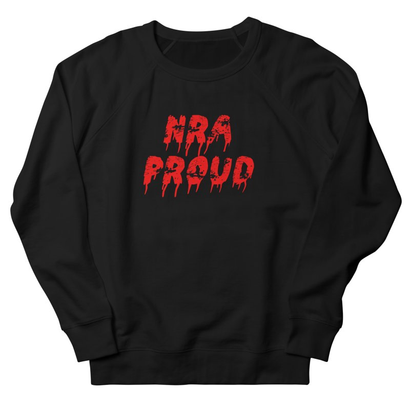 N.R.A. Proud Women's Sweatshirt by The David Feldman Show Official Merch Store
