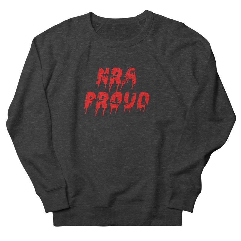 N.R.A. Proud Men's French Terry Sweatshirt by The David Feldman Show Official Merch Store