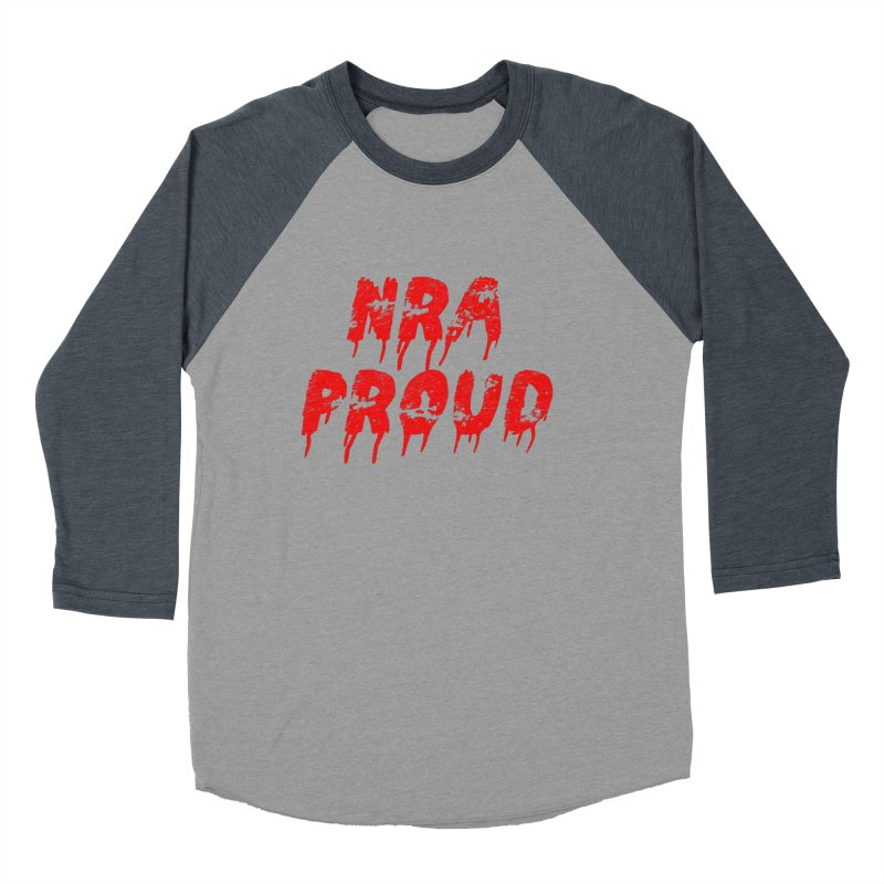 N.R.A. Proud Women's Baseball Triblend T-Shirt by The David Feldman Show Official Merch Store