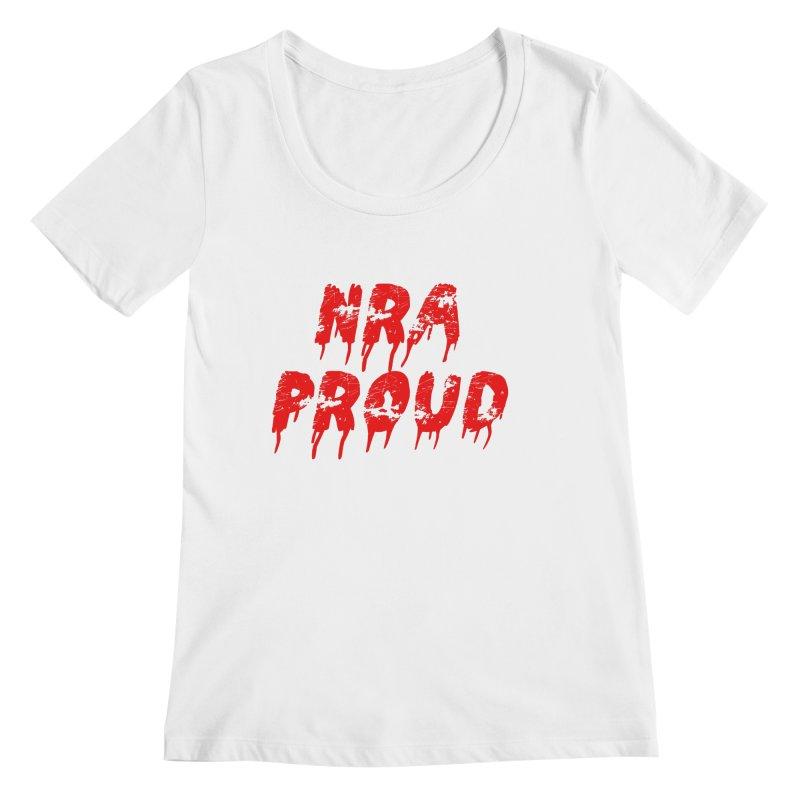 N.R.A. Proud Women's Regular Scoop Neck by The David Feldman Show Official Merch Store