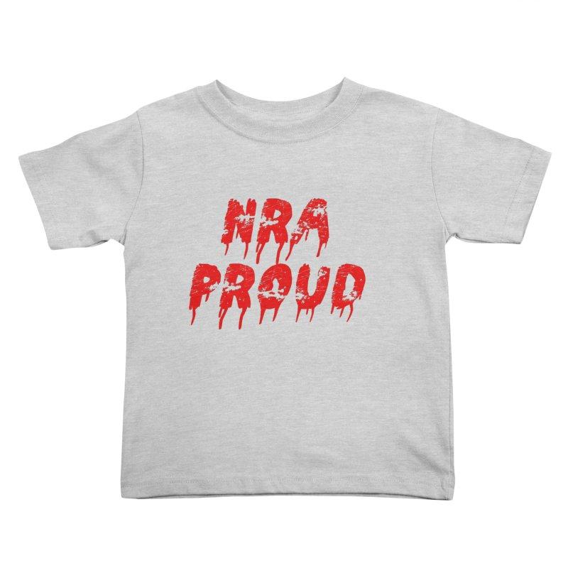 N.R.A. Proud Kids Toddler T-Shirt by The David Feldman Show Official Merch Store