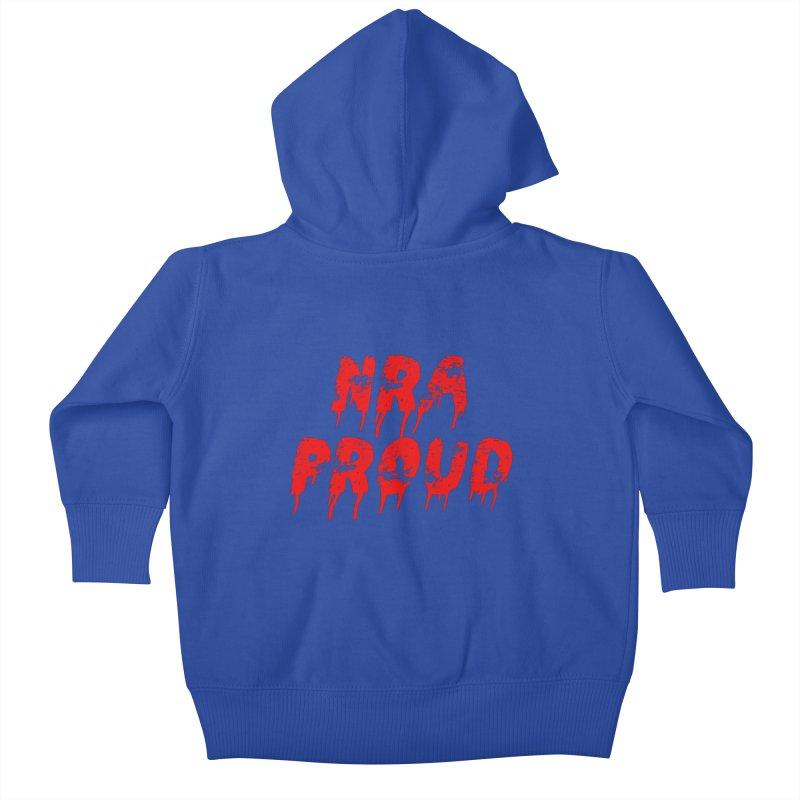N.R.A. Proud Kids Baby Zip-Up Hoody by The David Feldman Show Official Merch Store