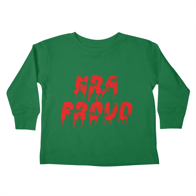 N.R.A. Proud Kids Toddler Longsleeve T-Shirt by The David Feldman Show Official Merch Store