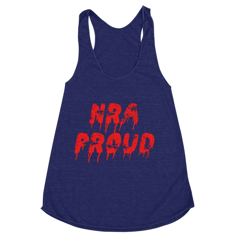 N.R.A. Proud Women's Racerback Triblend Tank by The David Feldman Show Official Merch Store