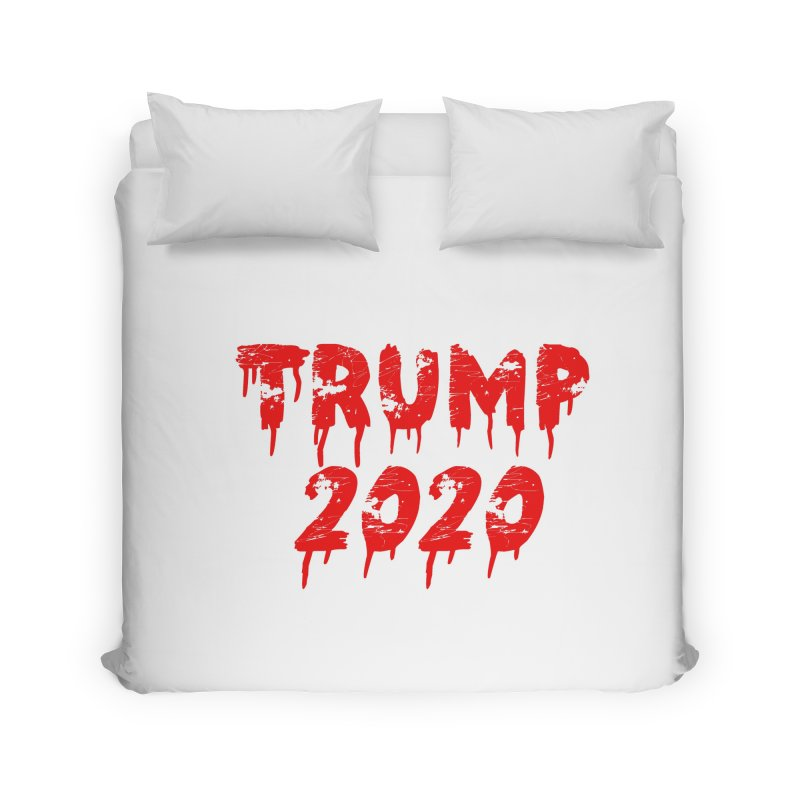Trump 2020 Home Duvet by The David Feldman Show Official Merch Store