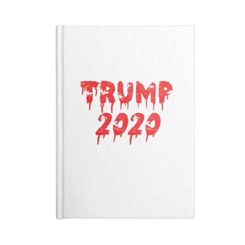 Trump 2020 Accessories Blank Journal Notebook by The David Feldman Show Official Merch Store