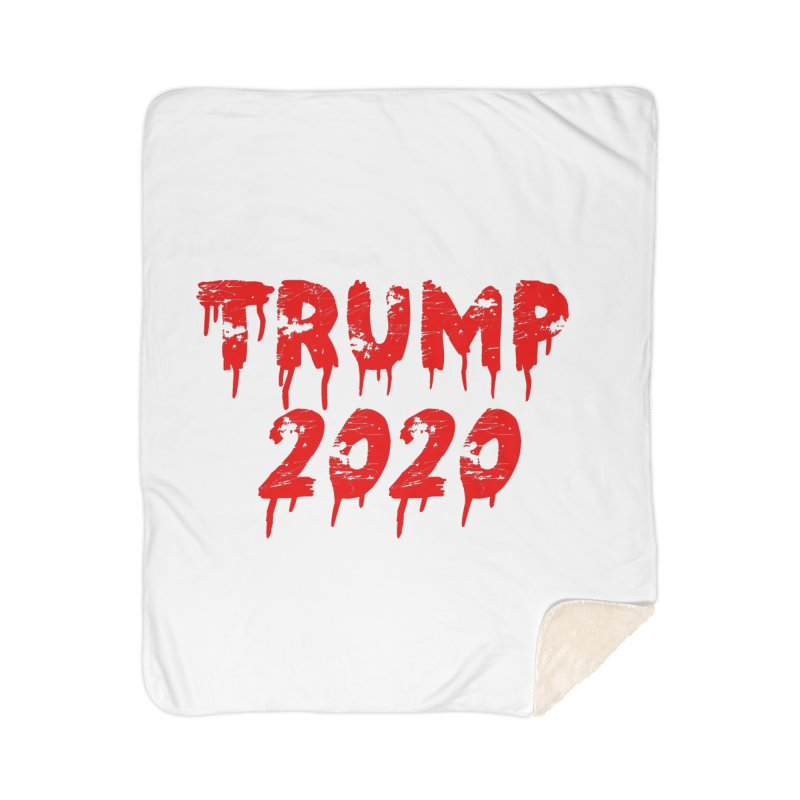 Trump 2020 Home Sherpa Blanket Blanket by The David Feldman Show Official Merch Store