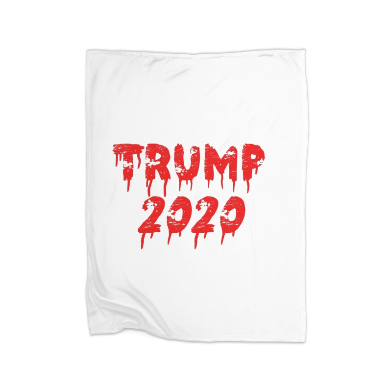 Trump 2020 Home Fleece Blanket Blanket by The David Feldman Show Official Merch Store