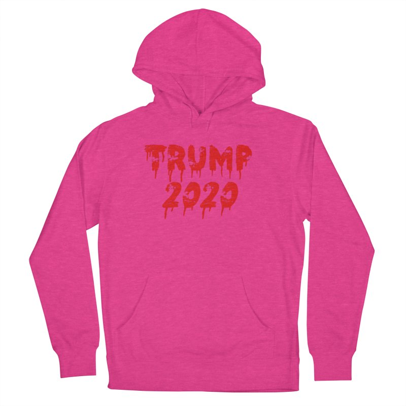 Trump 2020 Women's French Terry Pullover Hoody by The David Feldman Show Official Merch Store