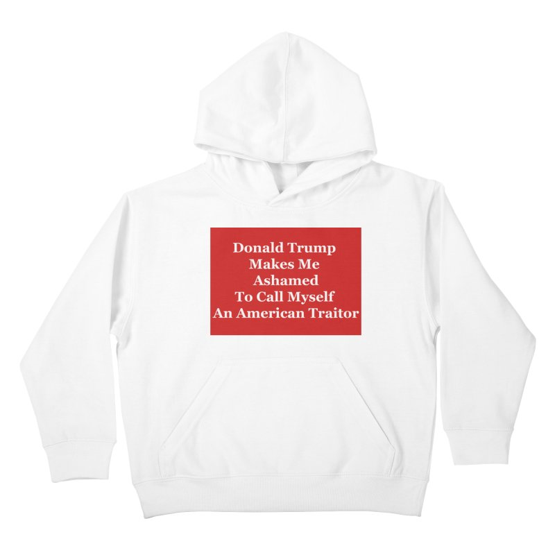 Traitor Kids Pullover Hoody by The David Feldman Show Official Merch Store