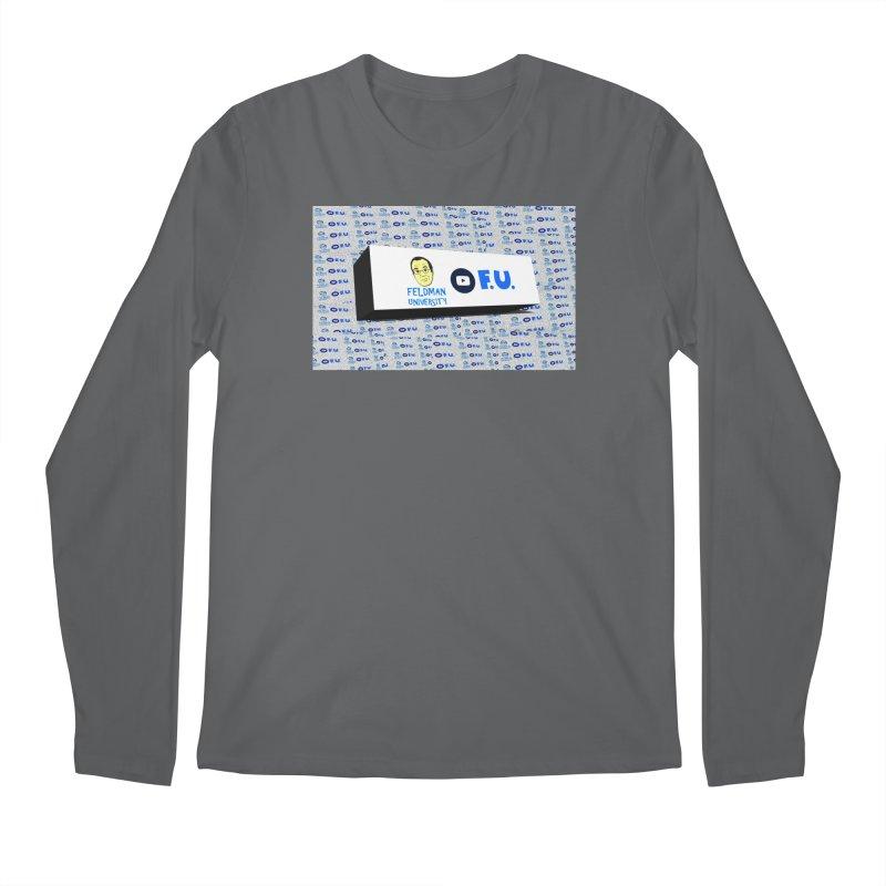 Feldman University Men's Longsleeve T-Shirt by The David Feldman Show Official Merch Store