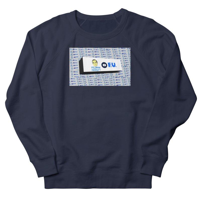 Feldman University Women's French Terry Sweatshirt by The David Feldman Show Official Merch Store